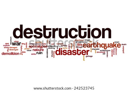 Destruction word cloud concept with disaster war related tags - stock photo