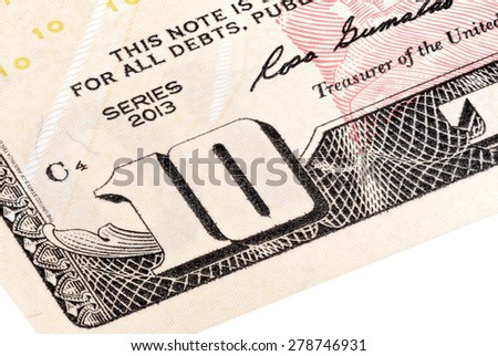 Detail of 10 dollars bill. Stacked shot. - stock photo
