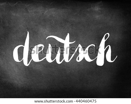 Deutsch written on a chalkboard