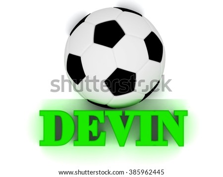 DEVIN bright volume letter word, football big ball on white background