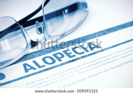 Diagnosis - Alopecia. Medical Concept with Blurred Text and Spectacles on Blue Background. Selective Focus. 3D Rendering.