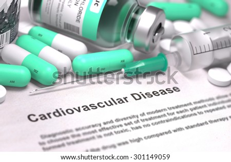 Diagnosis - Cardiovascular Disease. Medical Concept with Light Green Pills, Injections and Syringe. Selective Focus. Blurred Background. - stock photo