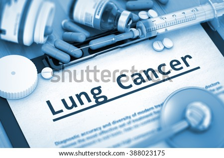 Diagnosis - Lung Cancer on Background of Medicaments Composition - Pills, Injections and Syringe. Toned Image. 3D Render. - stock photo