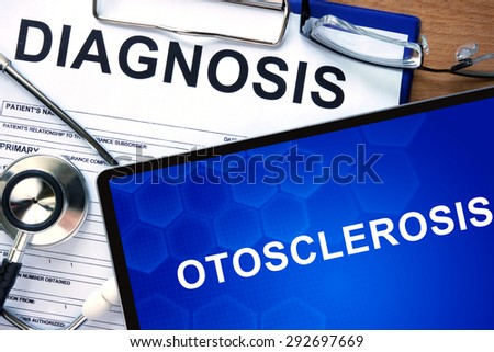 Diagnosis Otosclerosis  on a tablet and stethoscope.