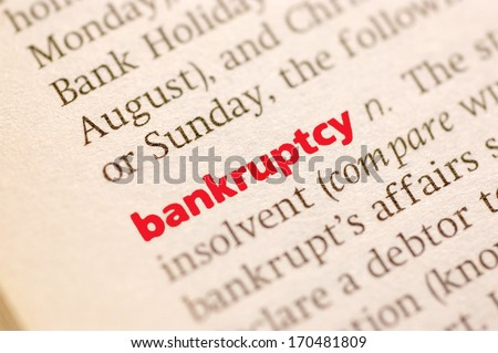 Dictionary definition of bankruptcy. Close up view, soft focus