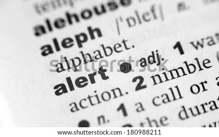 Dictionary definition of the word Alert - stock photo