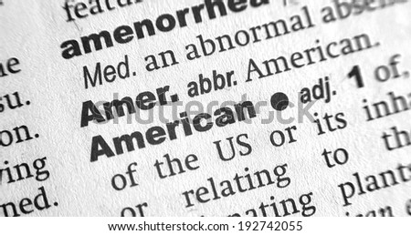 Dictionary definition of the word American - stock photo