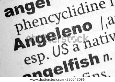 Dictionary definition of the word Angeleno - stock photo