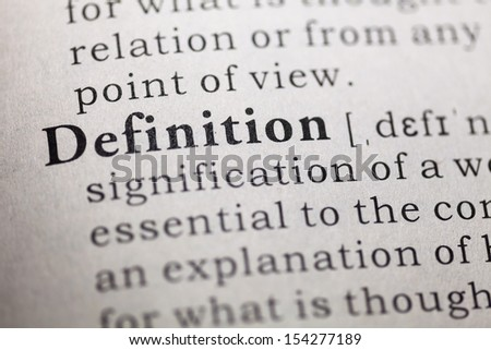 Dictionary definition of the word definition.  - stock photo