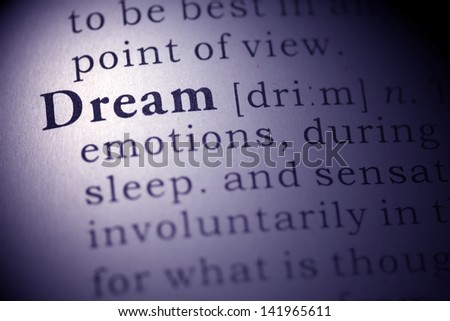 Dictionary definition of the word Dream. Fake Dictionary - stock photo
