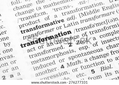 Dictionary definition of the word Transformation - stock photo