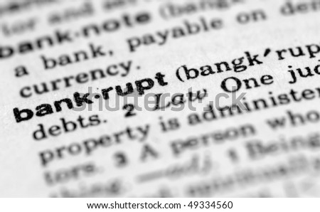 Dictionary entry for bankrupt - stock photo