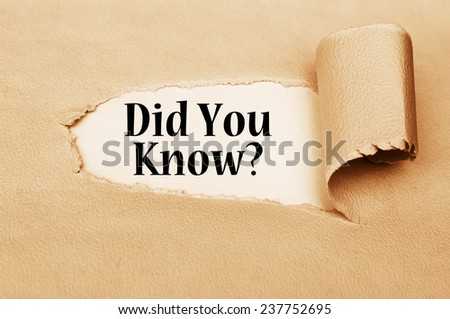 Did You Know? written behind torn paper - stock photo