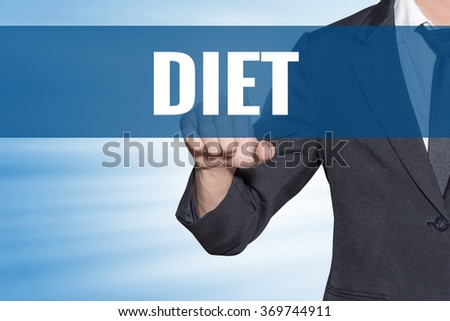 Diet word Business man touching on blue virtual screen - stock photo