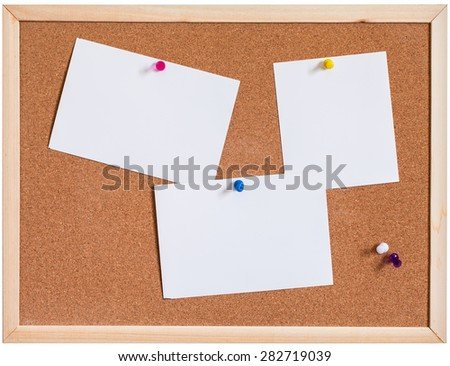 Different Blank papers pin up on cork board isolated on white background - stock photo