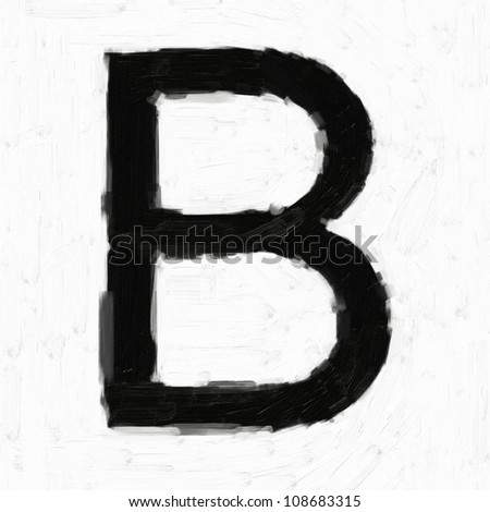 Digital structure of painting. B - oil-paint letters isolated over the white background - stock photo