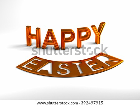 Dimensional inscription Happy Easter on white background