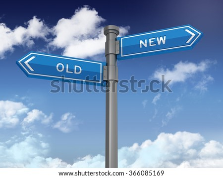 Directional Sign Series: OLD NEW - Blue Sky and Clouds Background - High Quality 3D Rendering