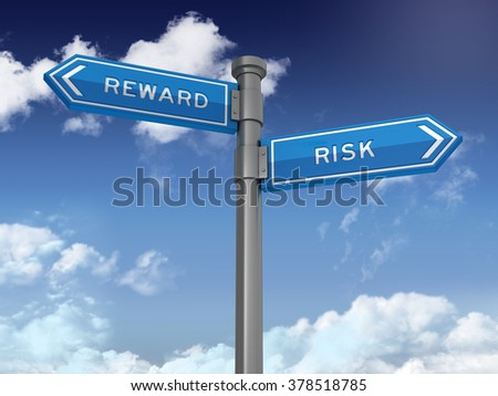 Directional Sign Series: REWARD RISK BALANCE- Blue Sky and Clouds Background - High Quality 3D Rendering.
