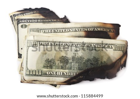 dirty and burn dollars isolated on white background - stock photo