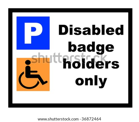 Disabled badge holders only parking sign, isolated on white background.