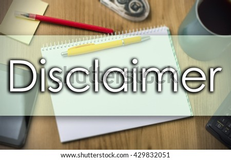 Disclaimer - business concept with text - horizontal image - stock photo