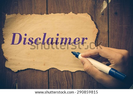 disclaimer text write by Businessman. - stock photo