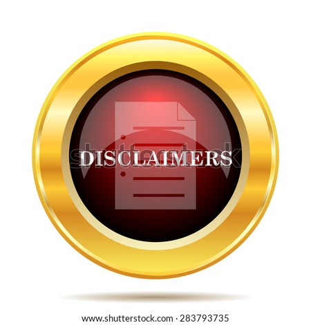 Disclaimers icon. Internet button on white background.  - stock photo