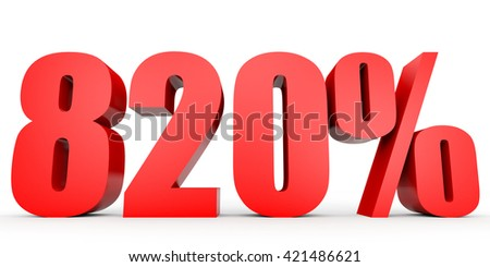Discount 820 percent off. 3D illustration on white background.