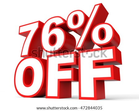 Discount 76 percent off. 3D illustration on white background.