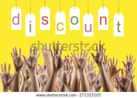 Discount word on labels over yellow background, people's hands lifted up in the air.. Sale poster. Festive backdrop poster on Black Friday theme with copy space and clipping pass. - stock photo