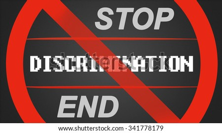 Discrimination illustration - white lettering with stop / end - stock photo