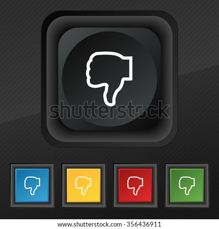 Dislike icon symbol. Set of five colorful, stylish buttons on black texture for your design. illustration - stock photo