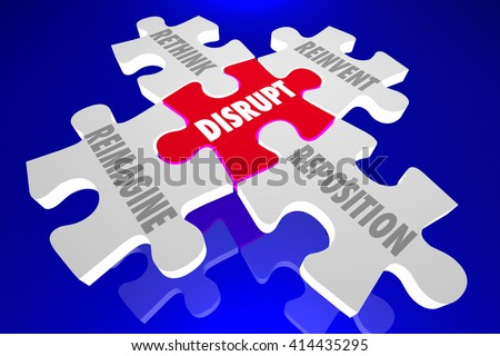 Disrupt Reimagine Rethink Reinvent Reposition Puzzle Pieces Words 3d Illustration - stock photo