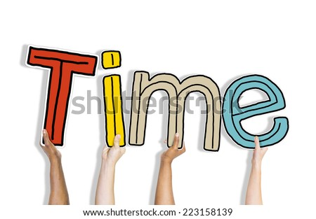 Diverse Hands Holding the Word Time
