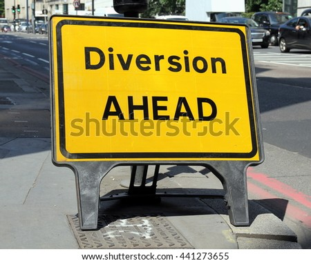 Diversion Ahead sign on a street in London