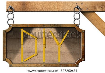 Diy Sign with Wooden Ruler / Sign with wooden folding ruler in the shape of text Diy (Do it yourself). Hanging from a metal chain on a pole and isolated on white background - stock photo
