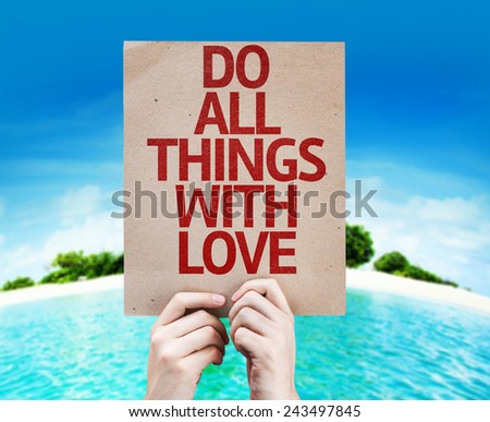 Do All Things With Love card with a beach on background - stock photo