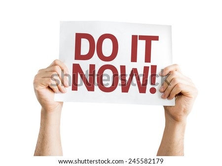 Do it Now! card isolated on white background - stock photo