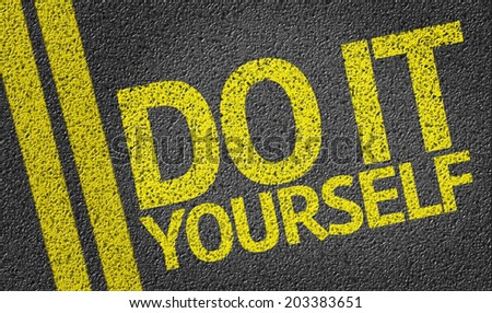 Do It Yourself written on the road - stock photo