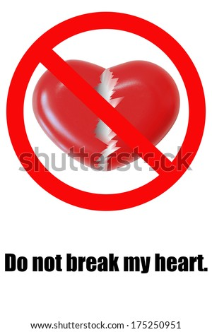 Do not break my heart logo sign on white background