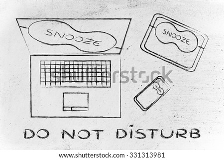 do not disturb: set of technology devices with on silent with funny Snooze eye mask