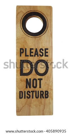 Do not disturb wooden isolate on white background - stock photo