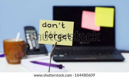 Do not forget memo in a office - stock photo