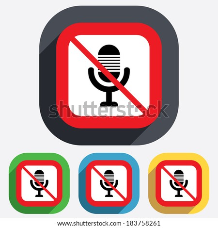 Do not record. Microphone icon. Speaker symbol. Live music sign. Red square prohibition sign. Stop flat symbol.