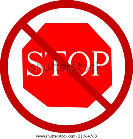 Do not stop - stock photo