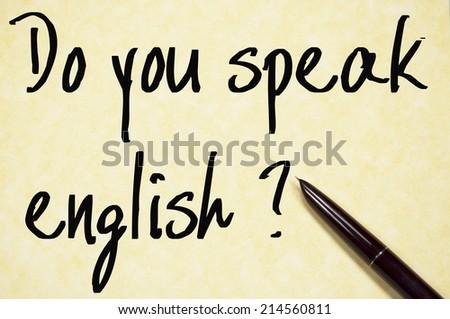 Do you speak english text write on paper  - stock photo
