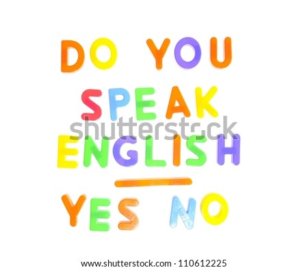 Do you speak english written in letters toy. - stock photo