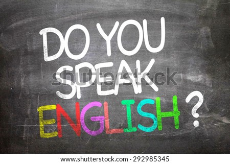 Do You Speak English? written on a chalkboard - stock photo
