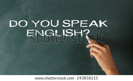 Do You Speak English? written on Blackboard